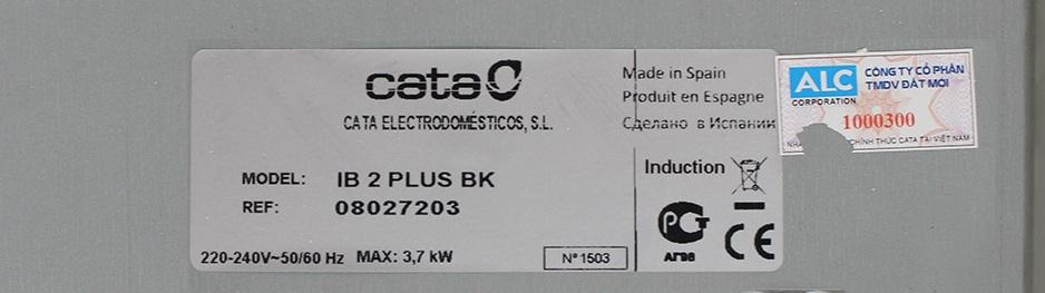 Tem nhãn và công suất của bếp Từ Cata IB2 Plus