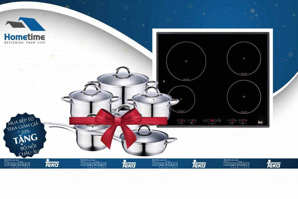 Khuyến mại lớn bếp từ teka tặng bộ xoong nồi 8 món